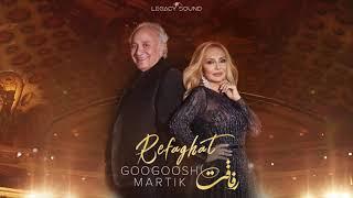 Googoosh & Martik - Refaghat