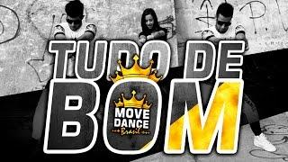 Mc Livinho-Tudo de bom- LANÇAMENTO-Coreografia(Choreography) Move Dance Brasil