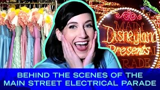 Inside The Main Street Electrical Parade | Disney Style