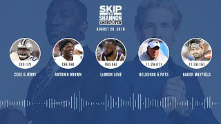 UNDISPUTED Audio Podcast (08.20.19) with Skip Bayless, Shannon Sharpe & Jenny Taft   UNDISPUTED