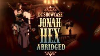 DC Showcase Abridged: Jonah Hex #TIBA