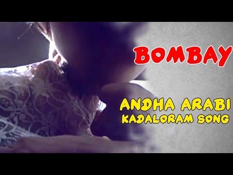 Xxx Mp4 Andha Arabi Kadaloram Video Song Bombay Tamil Movie Arvind Swamy Sonali Bendre AR Rahman 3gp Sex