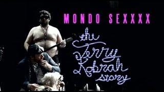 Download MONDO SEXXXX: The Terry Kobrah Story - FULL LENGTH FILM 3Gp Mp4