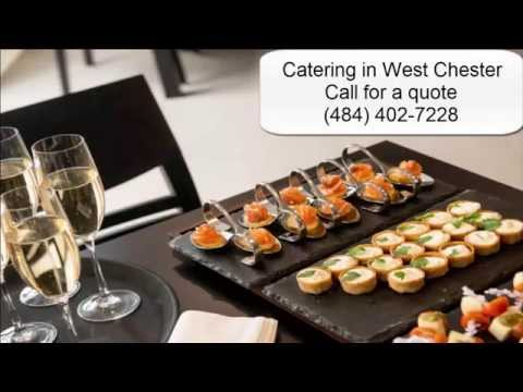 Best Catering in West Chester PA 484 402 7228 Catering in West Chester Pa