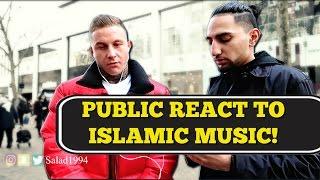 PUBLIC REACT TO ISLAMIC MUSIC!