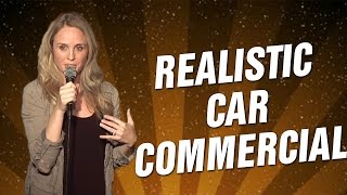 Realistic Car Commercial (Stand Up Comedy)