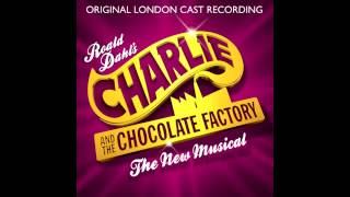 Charlie and the Chocolate Factory - London Cast - The Amazing Fantastical History of Willy Wonka
