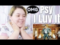 Download Video Download Psy I Luv It MV Reaction ((#Late)) 3GP MP4 FLV