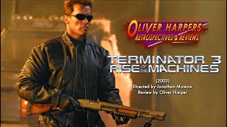 Terminator 3: Rise of the Machines (2003) Retrospective / Review