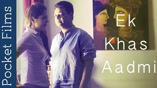 Hindi Short Film - Ek Khaas Aadmi