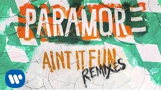 Paramore: Ain't It Fun (Dutch Uncles Remix)