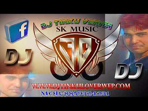 Xxx Mp4 Dehati Remix Dj Tinku Verma Mohi Nahi Niyare Ko Shok Pardesh Chalo Gayo Sawariya 3gp Sex