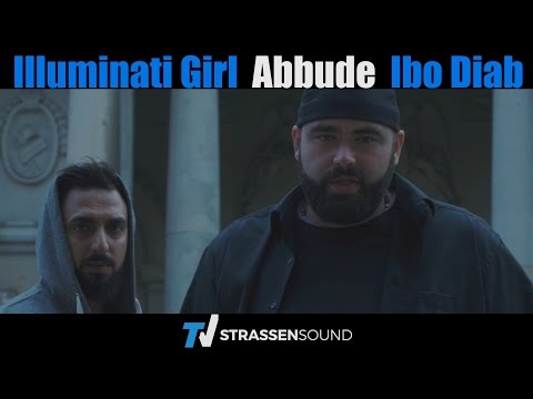 Abbude & Ibo Diab - Illuminati Girl (Official HD)