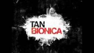 Suerte - Tan Bionica