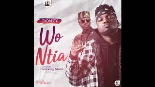 Donzy - Wo Ntia ft. Flowking Stone (Audio Slide)