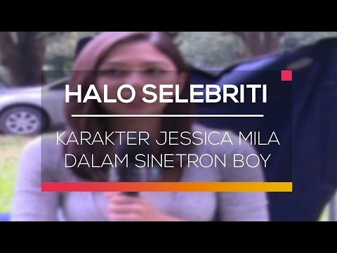 Karakter Jessica Mila Dalam Sinetron Boy Halo Selebriti