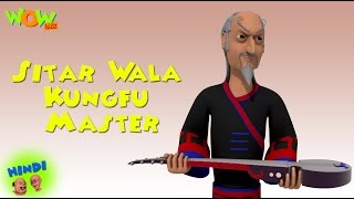 Sitar Wala Kungfu Master - Motu Patlu in Hindi