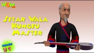 Sitar Wala Kungfu Master - Motu Patlu in Hindi - 3D Animation Cartoon for Kids