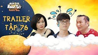 Ngôi sao khoai tây   trailer tập 76: Hoàng Vũ khiến cả nhà lo lắng tột độ vì mắc căn bệnh lạ