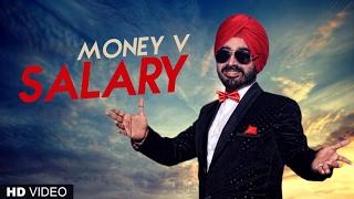 Salary (Full Song) Money V | Latest Punjabi Songs 2017 | T-Series Apna Punjab