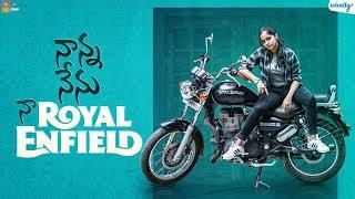 Nanna Nenu Naa Royal Enfield    Wirally Originals    Tamada Media