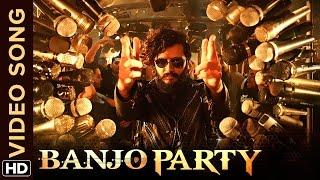 Banjo Party Song | Banjo | Riteish Deshmukh, Nargis Fakhri, Dharmesh Yelande, Luke Kenny