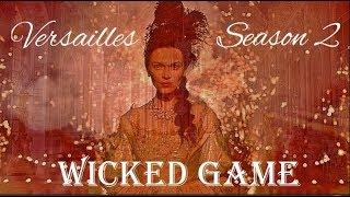 Versailles - Wicked Game (Season 2)