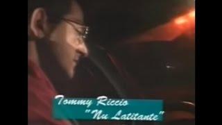 TOMMY RICCIO - 'Nu latitante (Official video)