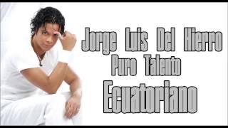 Jorge Luis Del Hierro - Tiempo De Novios 2013