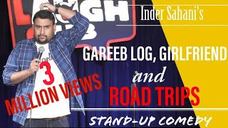 Gareeb Log, Girlfriend & Roadtrips| Stand-Up Comedy By Inder Sahani| Canvas Laugh Club