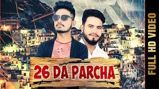26 DA PARCHA (Full Video) | KAMAL KUMAR | Latest Punjabi Songs 2017