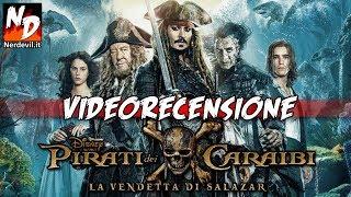 Pirati dei Caraibi: La Vendetta di Salazar - VIDEORECENSIONE di Nerdevil.it