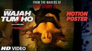 Wajah Tum Ho Motion Poster | Vishal Pandya | Sana Khan, Sharman Joshi & Gurmeet Choudhary Rajniesh