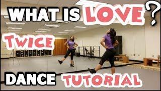 "TWICE(트와이스) ""What is Love?"" - FULL DANCE TUTORIAL PART 1"