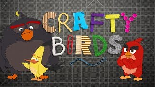 Angry Birds Movie | Special Crafty Birds
