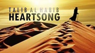 Heartsong // Talib al Habib // Lyric Video