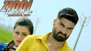 ZIDDI TRAILER - Gursharan Maan | Happy Raikoti | Lokdhun Punjabi | New Punjabi Songs 2015