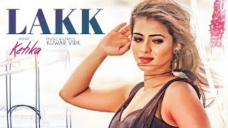 KETIKA:  Lakk Song (Full Video) Harman Virk |  Kuwar Virk |