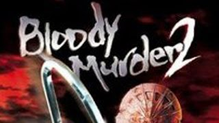 Bloody Murder 2 Review