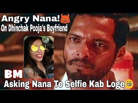 Asking To Nana Patekar Selfie Kab Loge Sir Funny Reaction Dhinchak Pooja Selfie