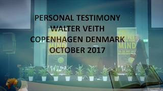 Walter Veith's Personal Testimony  - Denmark October 2017