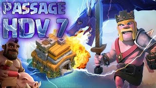 L'Aventure Clash Of Clans FR | ON PASSE HDV 7 | Clash of Clans FR