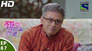 Kuch Rang Pyar Ke Aise Bhi - कुछ रंग प्यार के ऐसे भी - Episode 87 - 29th June, 2016