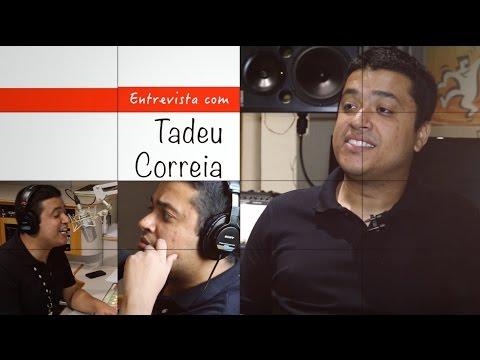 Tadeu Correia Nas manhãs do rádio Projeto Personas