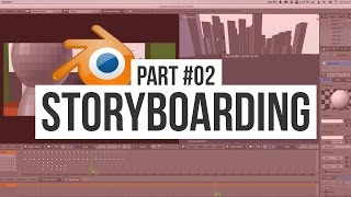 Storyboarding with Blender | Making an Animated Movie Season 2 (#2)
