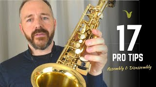 17 Pro Saxophone Tips: Assembly|Disassembly