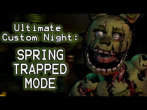 Xxx Mp4 SPRING BONNIE PLAYS Ultimate Custom Night Part 16 SPRINGTRAPPED MODE COMPLETED 3gp Sex