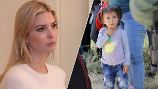 Did Ivanka Ask President Trump to End Illegal Immigrant Child Separation Policy?