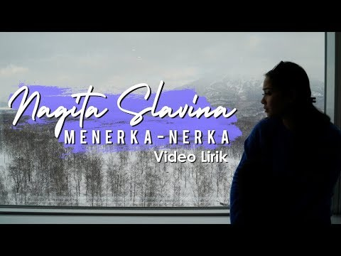 Xxx Mp4 Nagita Slavina Menerka Nerka Official Lyric Video 3gp Sex