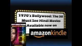 Bollywood Movie Book - 1970s Bollywood: The 50 Must See Hindi Movies